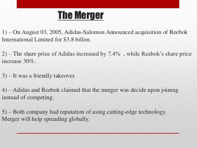 adidas reebok mergers On paper, the acquisition of reebok by adidas looks great, and totally logical but we know that mergers don't get executed on paper they get executed in.