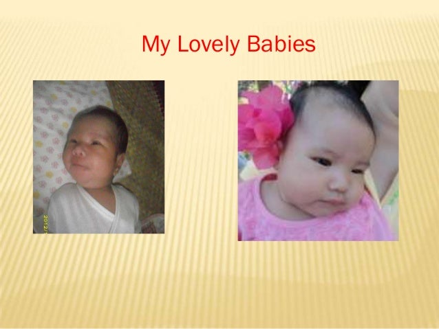 My Lovely Babies
