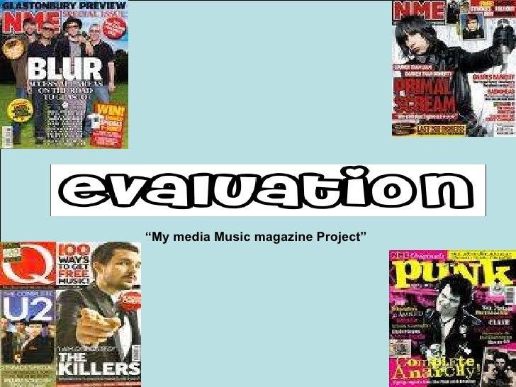 """ My media Music magazine Project"""