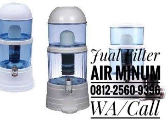 081225609396(WA/Call T-sel) Jual Filter Air Minum Rumah ...