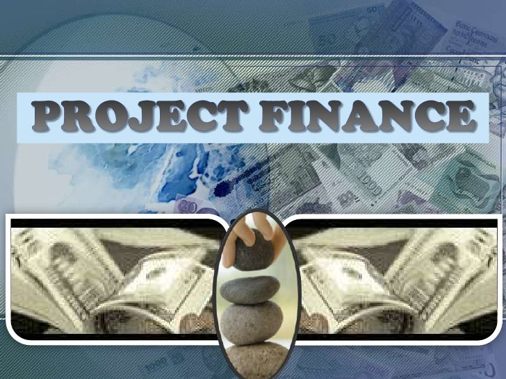 PROJECT FINANCE<br />