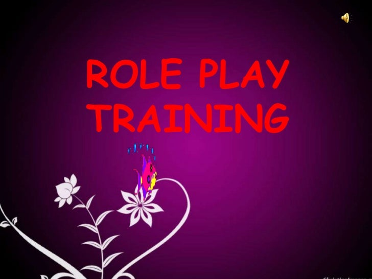 ROLE PLAYTRAINING
