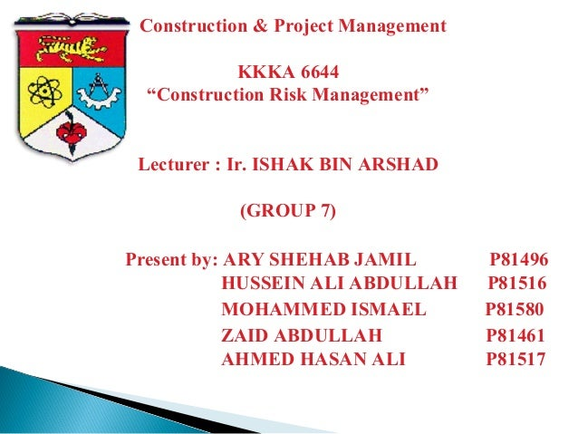risk management construction projects thesis Construction project risk management in singapore: resources, effectiveness, impact, and understanding.