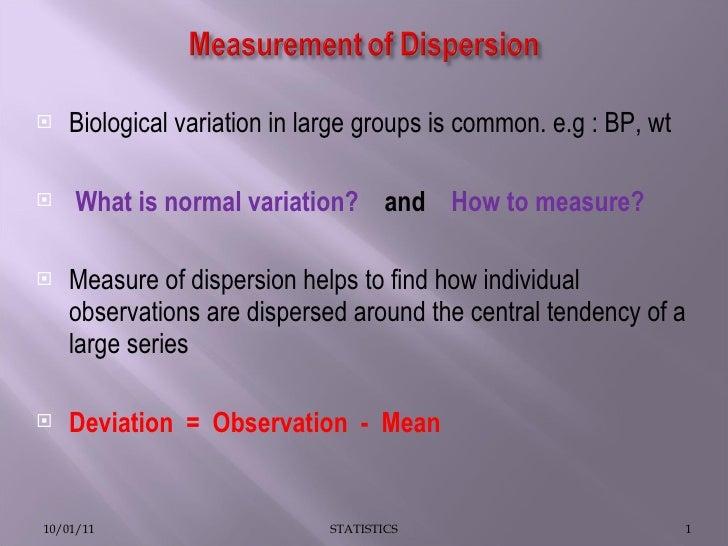 <ul><li>Biological variation in large groups is common. e.g : BP, wt </li></ul><ul><li>What is normal variation?  and   Ho...