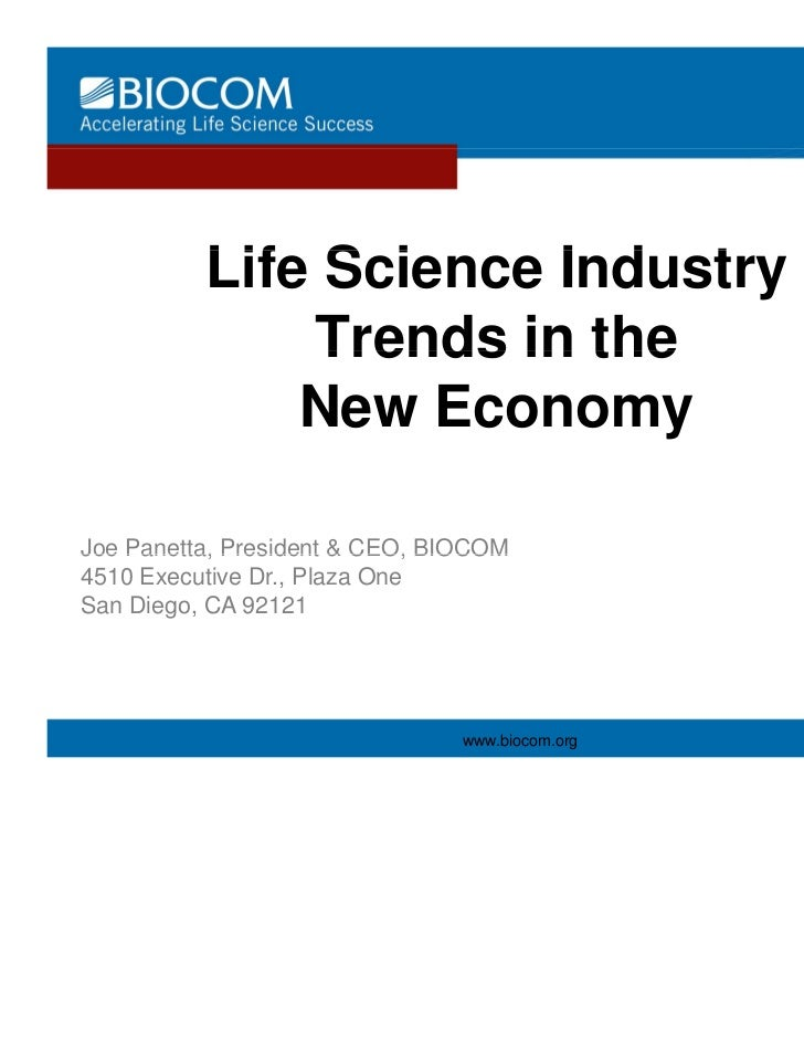 Life S i          Lif Science Industry                       I d t              Trends in the              New EconomyJoe ...