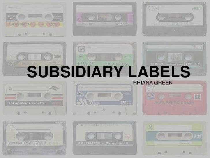 SUBSIDIARY LABELS           RHIANA GREEN