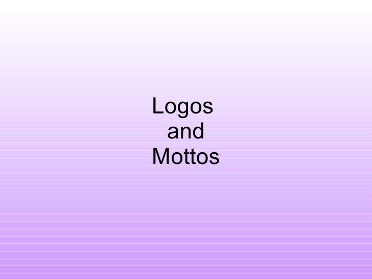 Logos  and Mottos