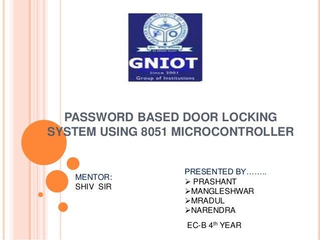 Password Based Door Locking System Using 8051