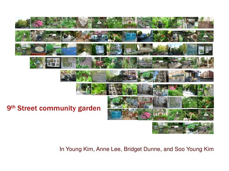 9th Street community garden<br />In Young Kim, Anne Lee, Bridget Dunne, and Soo Young Kim<br />