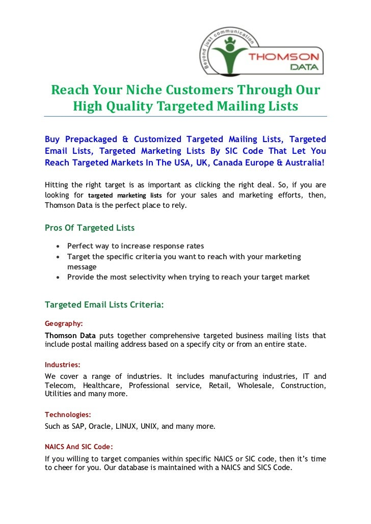 Reach Your Niche Customers Through Our    High Quality Targeted Mailing ListsBuy Prepackaged & Customized Targeted Mailing...