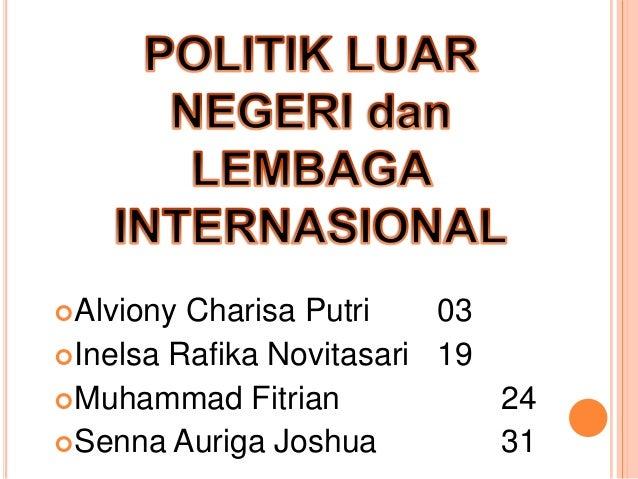 Citaten Politiek Luar : Politik luar negeri bebas aktif indonesia dan lembaga