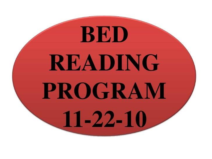 BEDREADINGPROGRAM 11-22-10