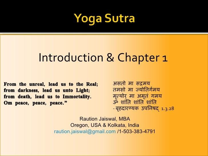 <ul><li>Introduction & Chapter 1 </li></ul>Raution Jaiswal, MBA Oregon, USA & Kolkata, India [email_address]  /1-503-383-4...