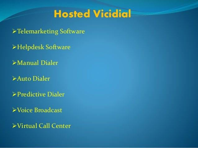 Hosted Vicidial  Telemarketing Software  Helpdesk Software  Manual Dialer  Auto Dialer  Predictive Dialer  Voice Bro...