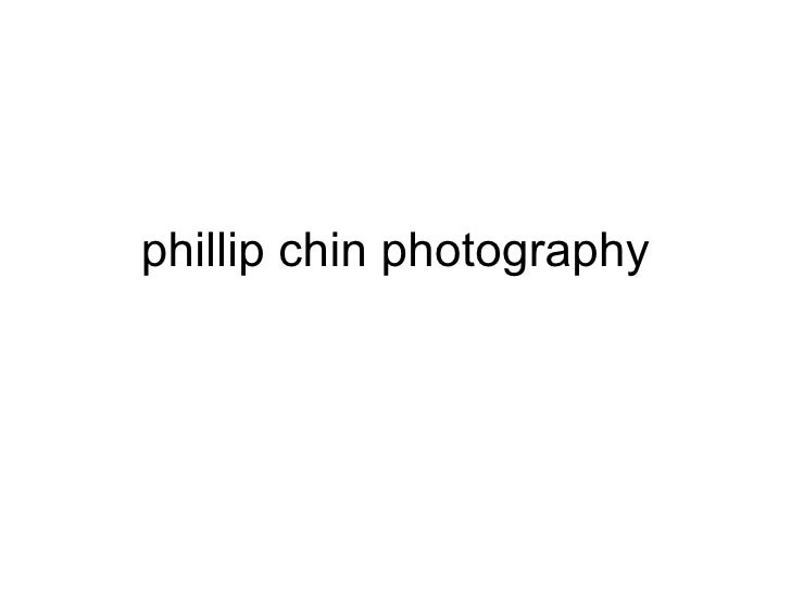 phillip chin photography