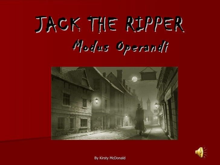 JACK THE RIPPER Modus Operandi
