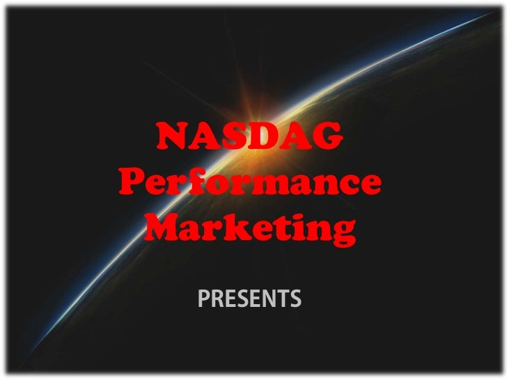 NASDAGPerformance Marketing   PRESENTS