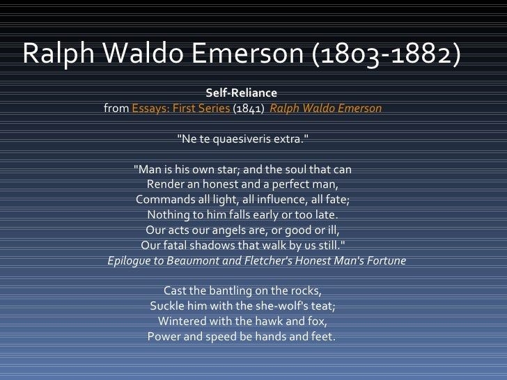 self reliance and other essays online Essayist, poet, and philosopher, ralph waldo emerson (1803–1882) propounded a transcendental idealism emphasizing self-reliance, self-culture, and individual expression.