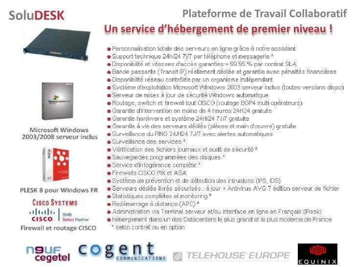 Plateforme de Travail Collaboratif Un service d'hébergement de premier niveau !