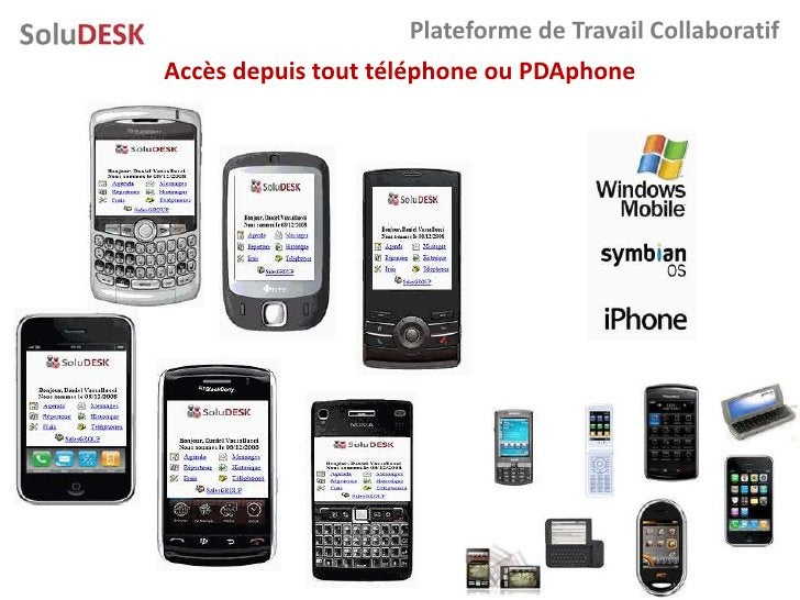Plateforme de Travail Collaboratif Accès depuis tout téléphone ou PDAphone