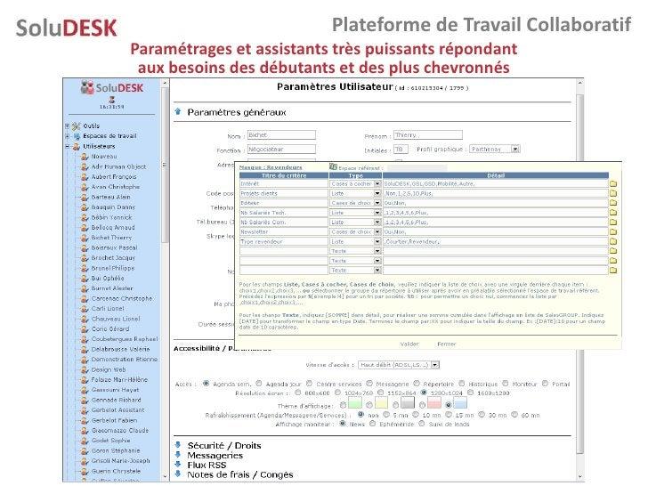 Plateforme de Travail Collaboratif Paramétrages et assistants très puissants répondant  aux besoins des débutants et des p...