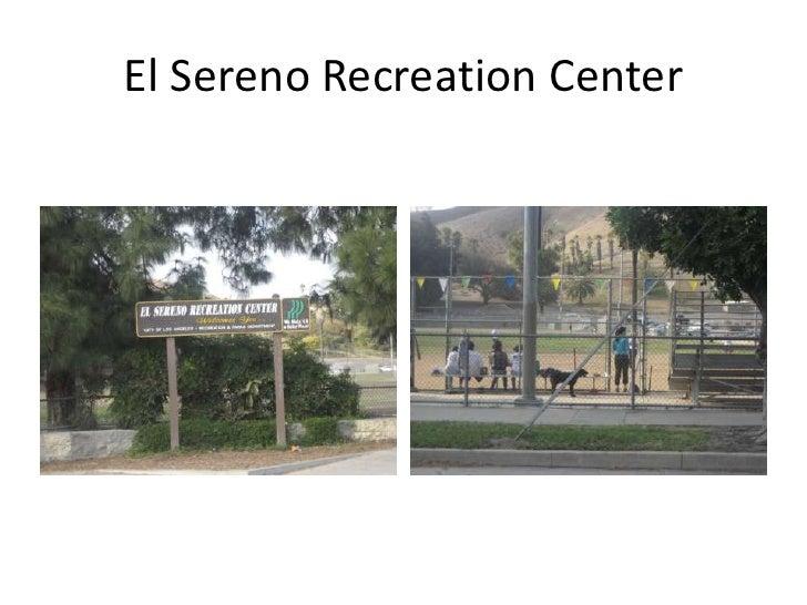El Sereno Recreation Center<br />