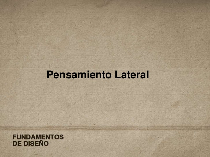 Pensamiento Lateral<br />