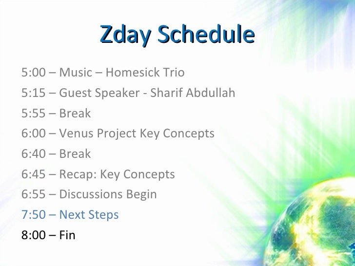 Zday Schedule <ul><li>5:00 – Music – Homesick Trio </li></ul><ul><li>5:15 – Guest Speaker - Sharif Abdullah </li></ul><ul>...