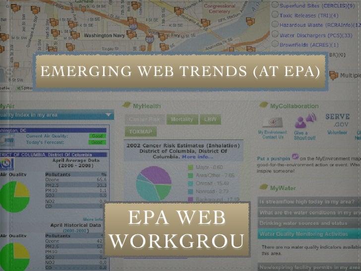 EMERGING WEB TRENDS (AT EPA)            EPA WEB       WORKGROU