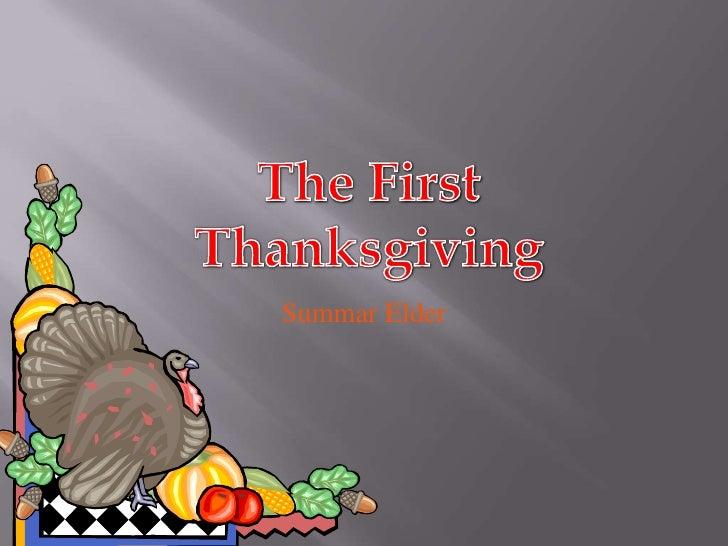 The First Thanksgiving<br />Summar Elder<br />