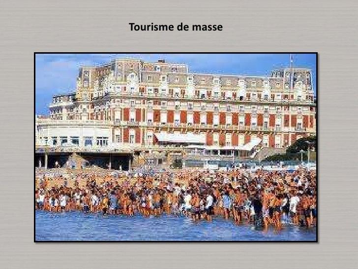 Tourisme de masse<br />