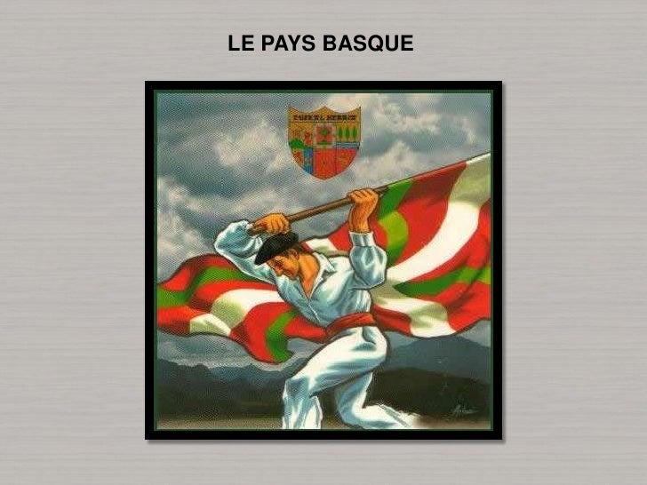 LE PAYS BASQUE<br />