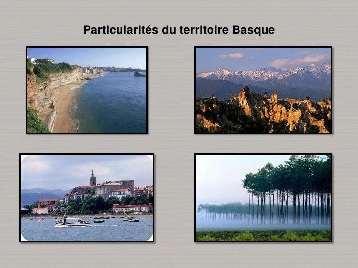 Particularités du territoire Basque<br />