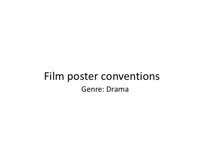Film poster conventions<br />Genre: Drama <br />