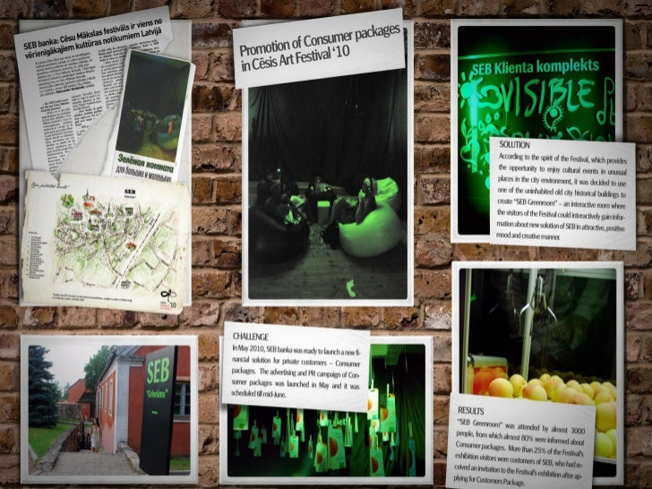 Sponsorship / Promotion of SEB Consumer packages in Cēsis Art Festival '10 / SEB banka / LV