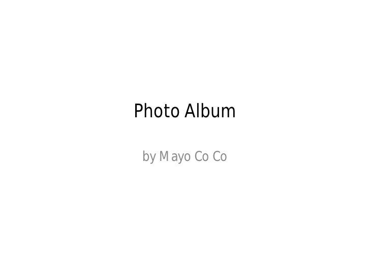 Photo Albumby Mayo Co Co