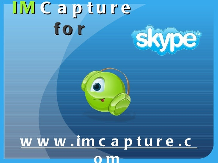 IM Capture   for   www.imcapture.com