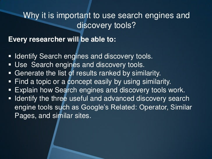 How to use Search Engines and Discovery tools?