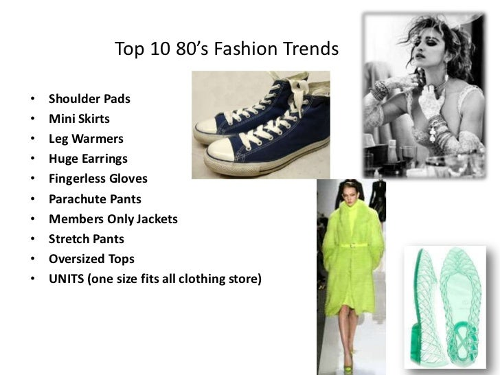 Fashion Fad Of 80s