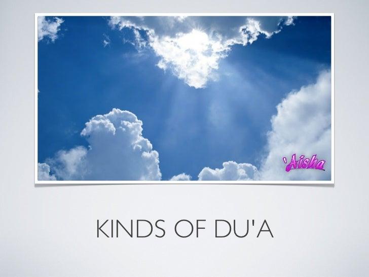 KINDS OF DUA