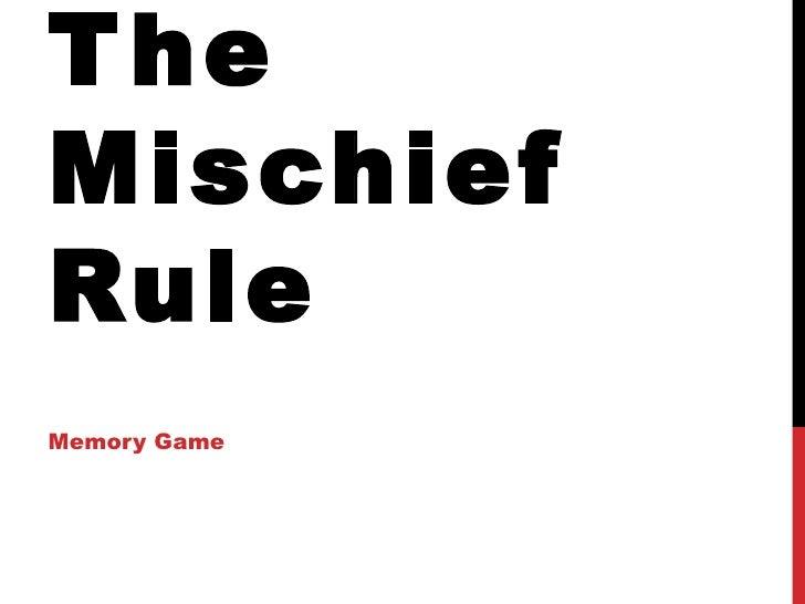 T heMischiefRuleMemory Game