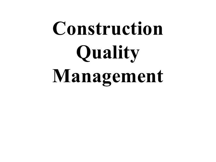Construction  QualityManagement