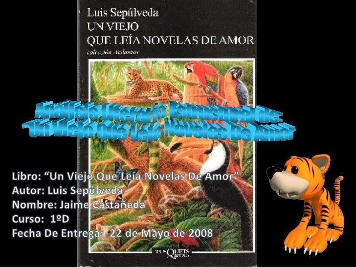 """Análisis Literario Estructural de: """"Un Viejo Que Leía Novelas De Amor"""