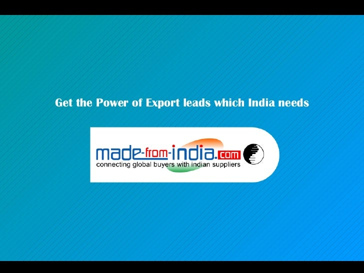 Get the Power of Export leads which India needs