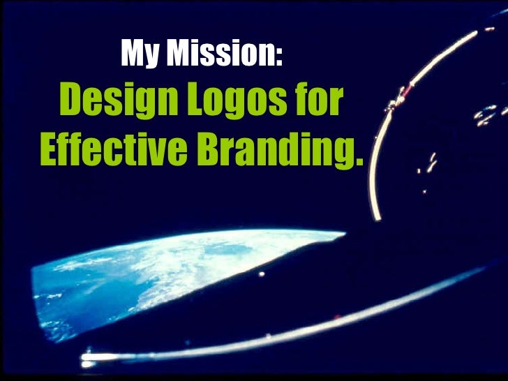 My Mission: Design Logos for Effective Branding.