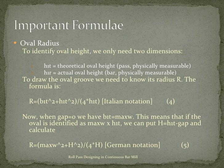 <ul><li>Oval Radius </li></ul><ul><ul><li>To identify oval height, we only need two dimensions: </li></ul></ul><ul><ul><ul...