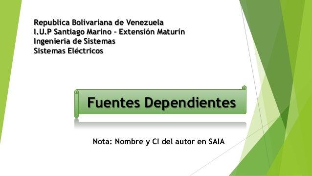 Republica Bolivariana de VenezuelaI.U.P Santiago Marino – Extensión MaturínIngeniería de SistemasSistemas Eléctricos      ...