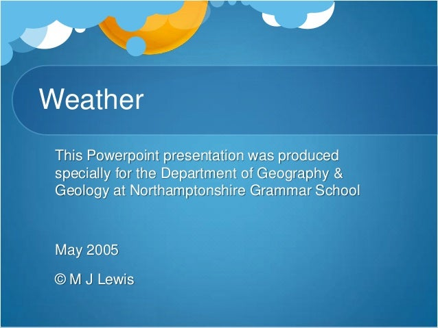 weather and climate ppt for students..