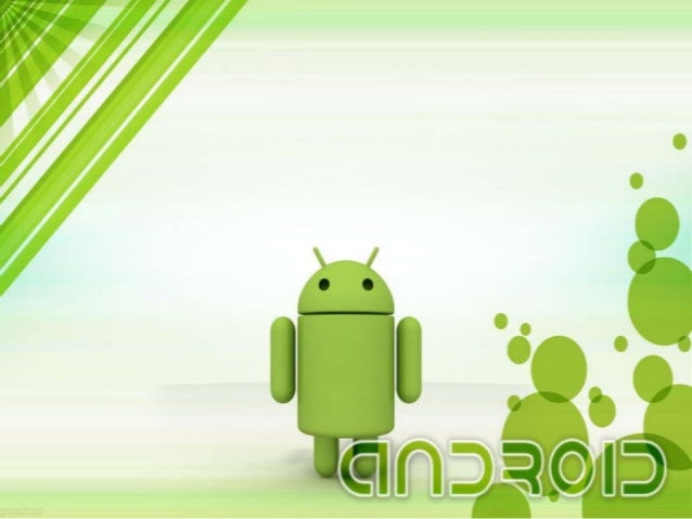 What is Android ? • Android is a software stack that consists of key applications , hardware and software. • Android was d...