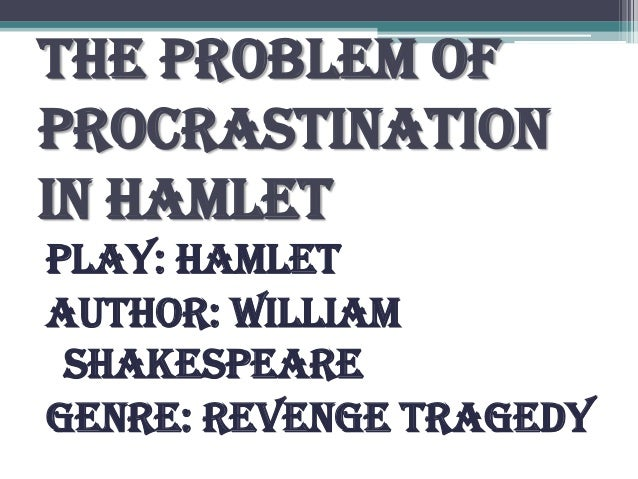 the reasoning and decisions of hamlet in the tragedy of hamlet a play by william shakespeare Between reason and emotion that marks the play hamlet considers emotion  in william shakespeare's hamlet  hamlet: a tragedy without.